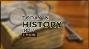 Today In History In Hindi 1 March
