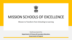 Mission Schools Of Excellence Gujarat