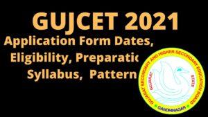 GUJCET Exam 2021